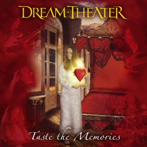 Dream Theater - Taste the Memories