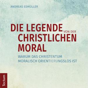 Legende von der christlichen Moral