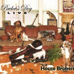 Pavlov's Dog - House Broken