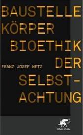 Wetz_Bioethik