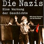Die Nazis eine Warnung der Geschichte